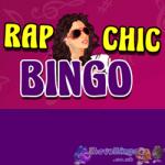 Rap Chic Bingo
